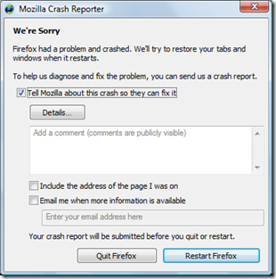 Mozilla Crash Reporter. Firefox had a problem and crashed. We'll try to restore your tabs and windows when it restarts.